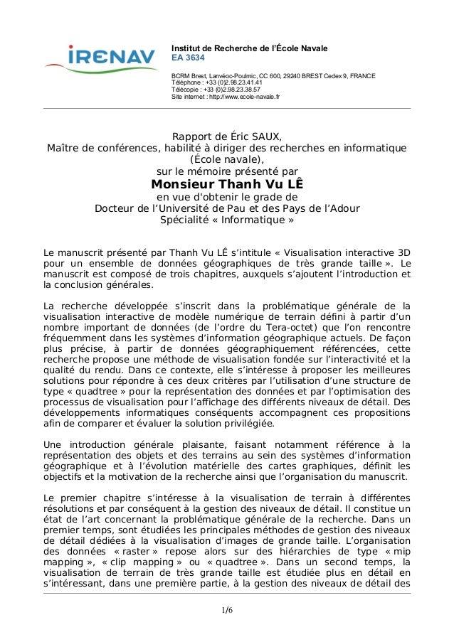 Institut de Recherche de l'École Navale EA 3634 BCRM Brest, Lanvéoc-Poulmic, CC 600, 29240 BREST Cedex 9, FRANCE Téléphone...