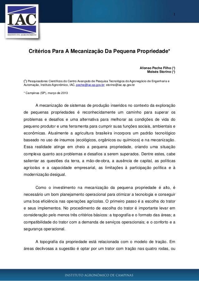 1 Critérios Para A Mecanização Da Pequena Propriedade* Afonso Peche Filho (¹) Moisés Storino (¹) ( 1 ) Pesquisadores Cient...
