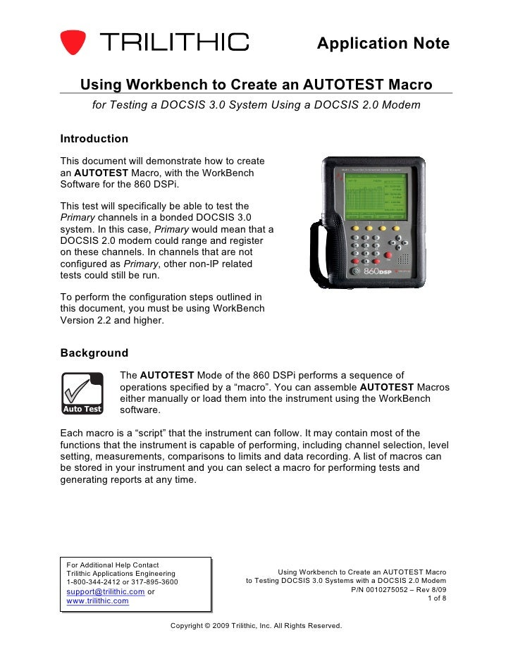 Application Note     Using Workbench to Create an AUTOTEST Macro        for Testing a DOCSIS 3.0 System Using a DOCSIS 2.0...