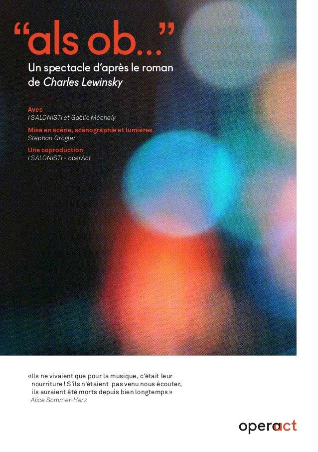 """""""als ob...""""Un spectacle d'après le roman de Charles Lewinsky Avec I SALONISTI et Gaëlle Méchaly Mise en scène, scénographi..."""