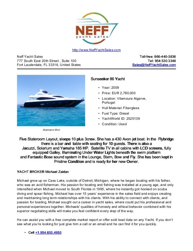 http://www.NeffYachtSales.comNeff Yacht Sales                                                                Toll-free: 86...
