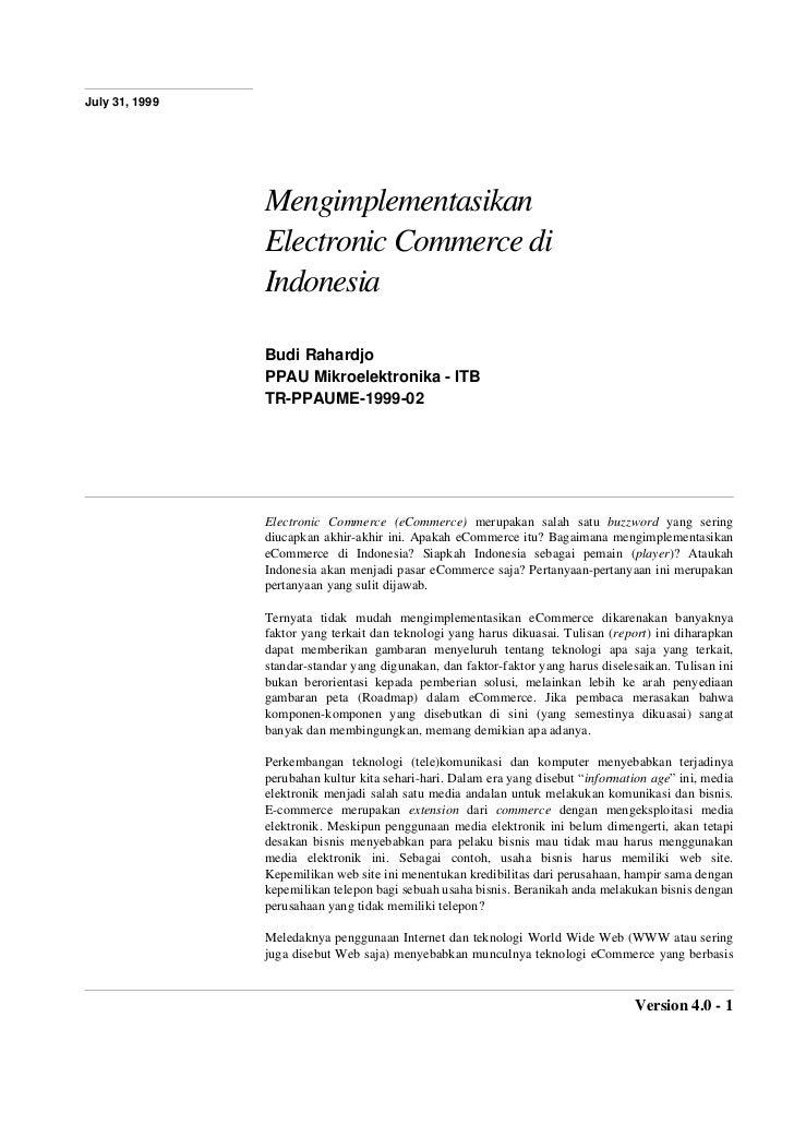 July 31, 1999                Mengimplementasikan                Electronic Commerce di                Indonesia           ...