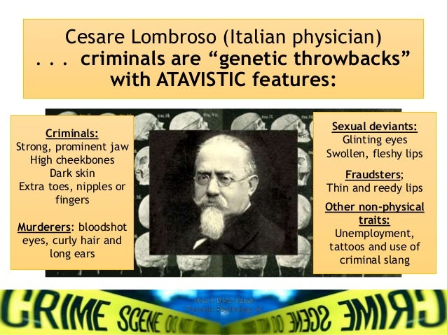 cesare lombroso the father of modern criminology Best answer: cesare lombroso (1835-1909), a physician who studied criminals and the criminally insane, has become known as the father of criminology, and is considered to be an originator of criminal anthropology.