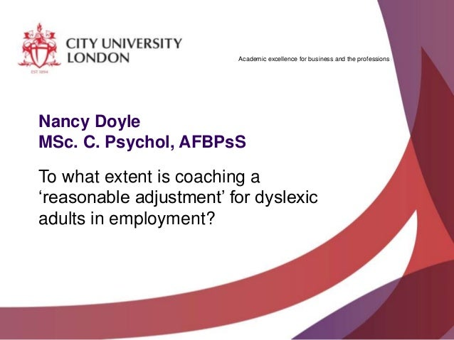 Academic excellence for business and the professions Nancy Doyle MSc. C. Psychol, AFBPsS To what extent is coaching a 'rea...