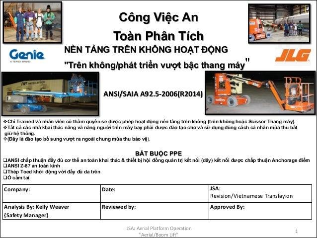 Công Việc An Toàn Phân Tích Company: Date: JSA: Revision/Vietnamese Translayion Analysis By: Kelly Weaver {Safety Manager}...