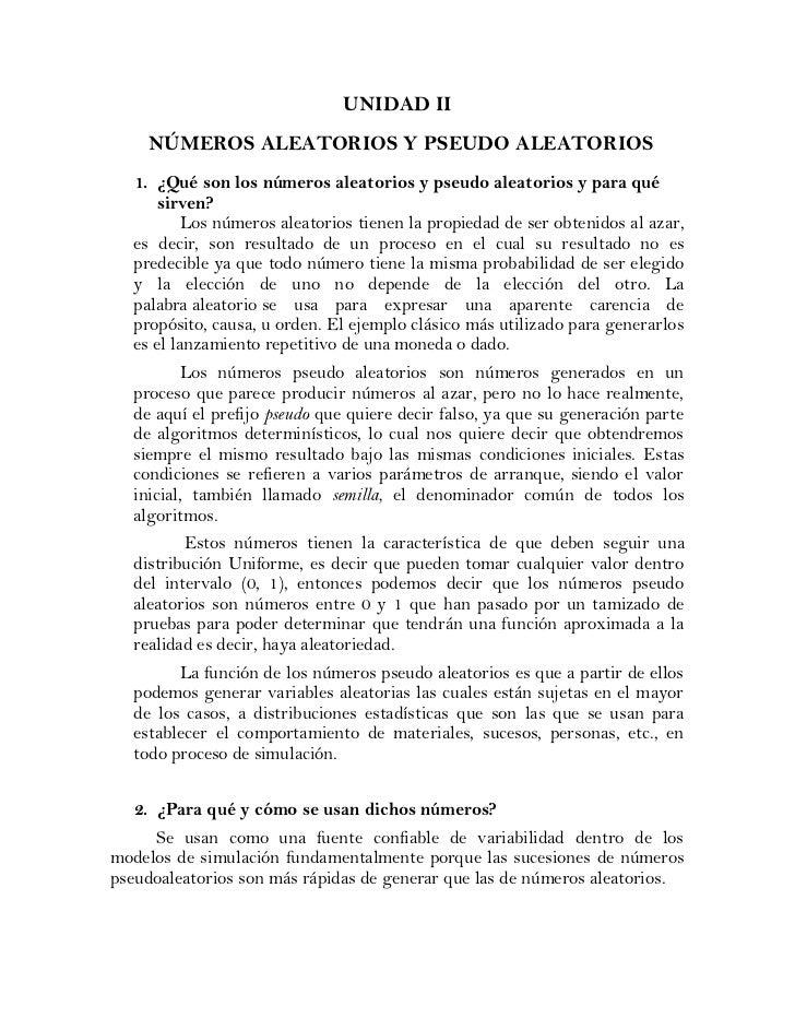 UNIDAD II    NÚMEROS ALEATORIOS Y PSEUDO ALEATORIOS  1. ¿Qué son los números aleatorios y pseudo aleatorios y para qué    ...