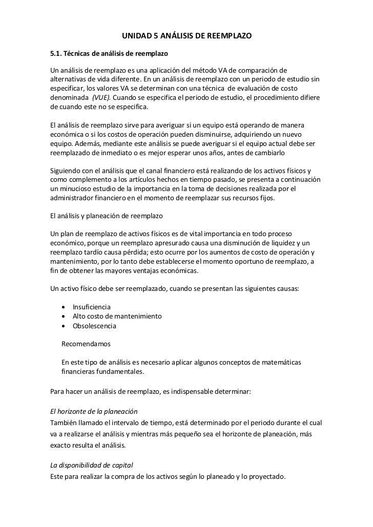 UNIDAD 5 ANÁLISIS DE REEMPLAZO5.1. Técnicas de análisis de reemplazoUn análisis de reemplazo es una aplicación del método ...