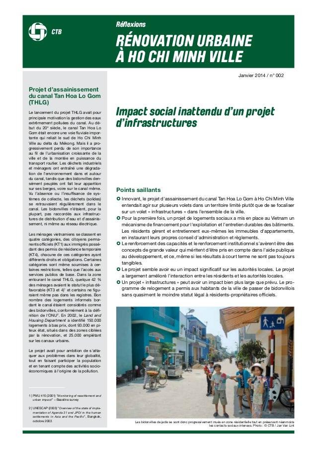 Réflexions RÉNOVATION URBAINE À HO CHI MINH VILLE Impact social inattendu d'un projet d'infrastructures Janvier 2014 / n° ...