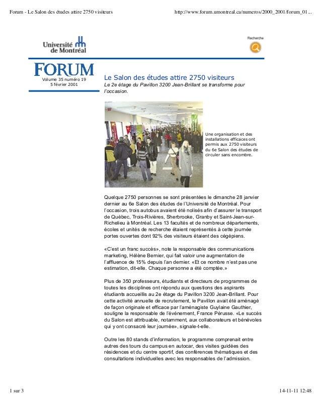 Volume 35 numéro 19 5 février 2001 Le Salon des études attire 2750 visiteurs Le 2e étage du Pavillon 3200 Jean-Brillant se...