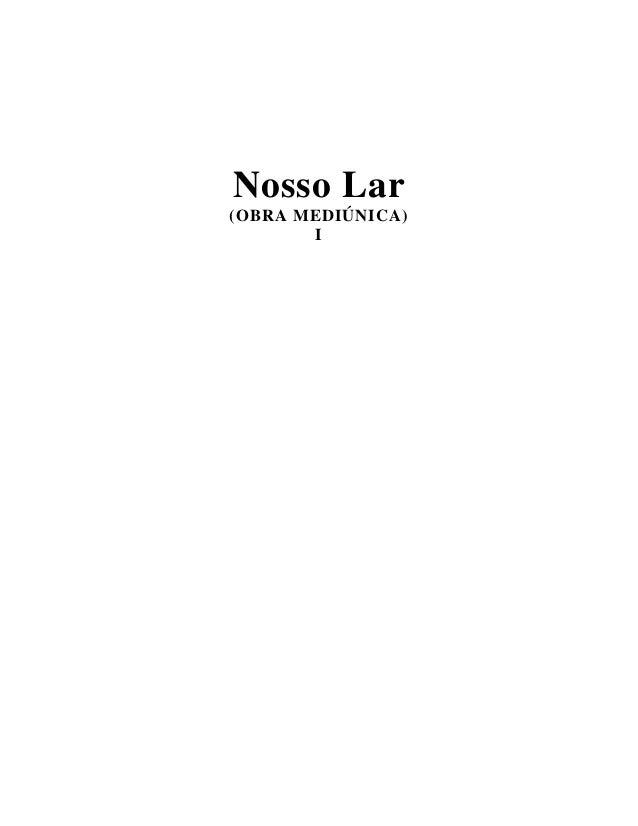 Nosso Lar (OBRA MEDIÚNICA) I