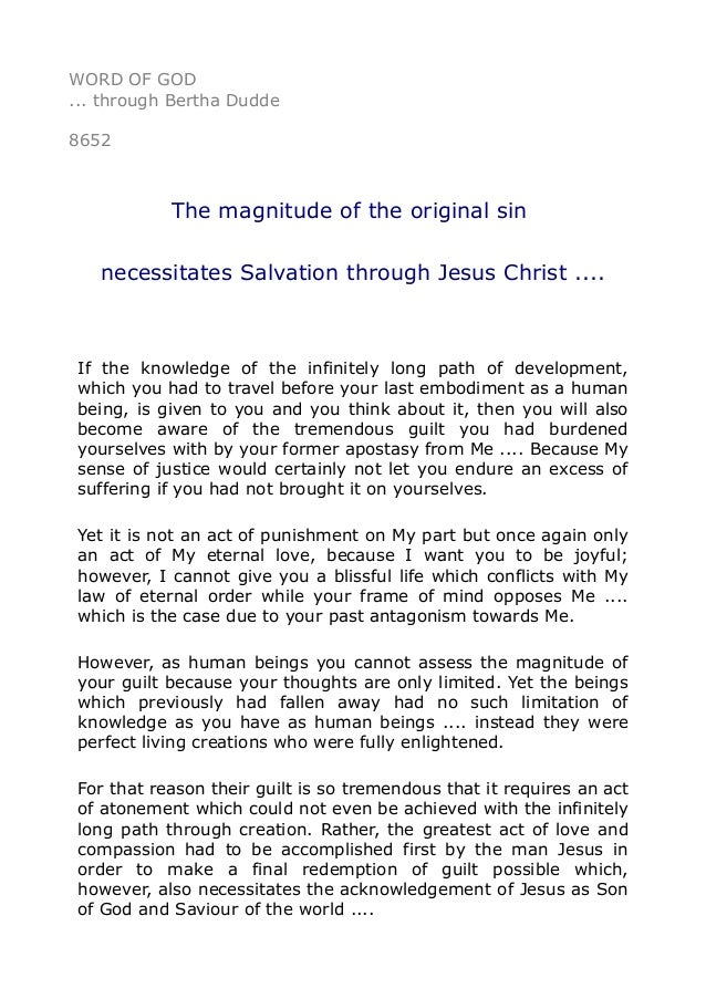 8652 The magnitude of the original sin necessitates Salvation throu…