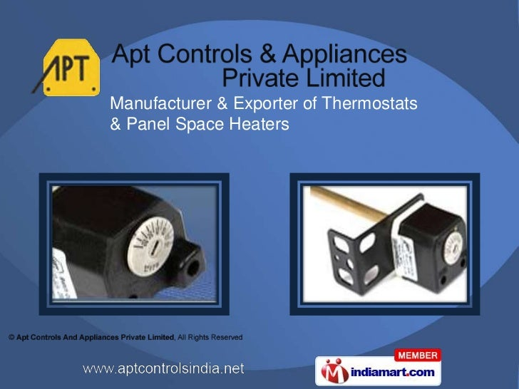 Manufacturer & Exporter of Thermostats& Panel Space Heaters