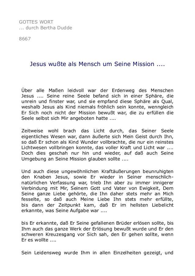 GOTTES WORT ... durch Bertha Dudde 8667 Jesus wußte als Mensch um Seine Mission .... Über alle Maßen leidvoll war der Erde...