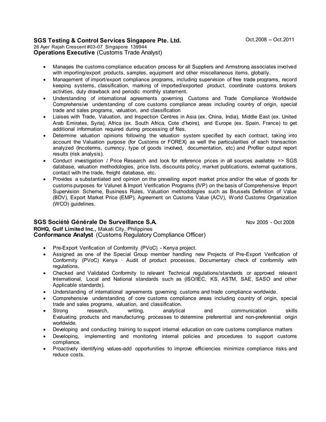 SGS Testing & Control Services Singapore Pte. Ltd. 26 Ayer Rajah Crescent #03-07 Singapore 139944 Oct.2008 – Oct.2011 Oper...