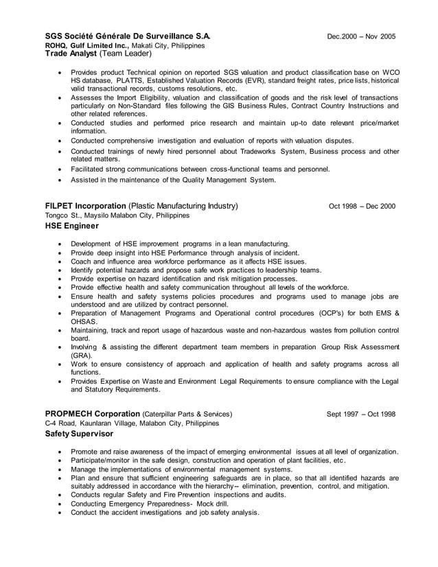 SGS Société Générale De Surveillance S.A. ROHQ, Gulf Limited Inc., Makati City, Philippines Dec.2000 – Nov 2005 Trade Anal...