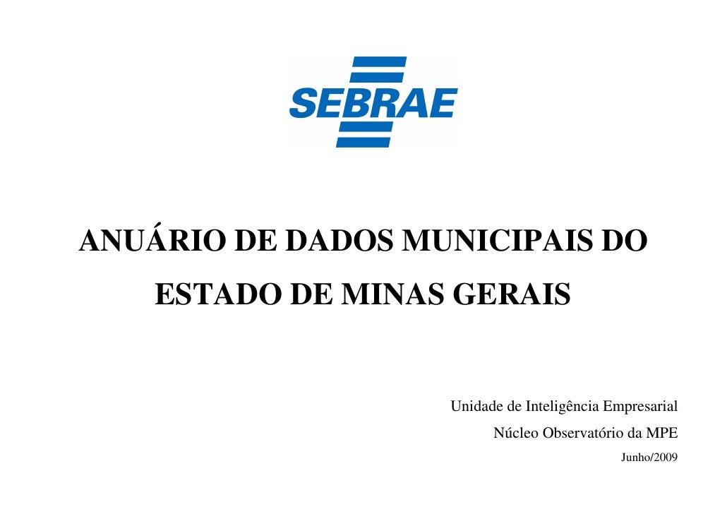 ANUÁRIO DE DADOS MUNICIPAIS DO    ESTADO DE MINAS GERAIS                   Unidade de Inteligência Empresarial            ...