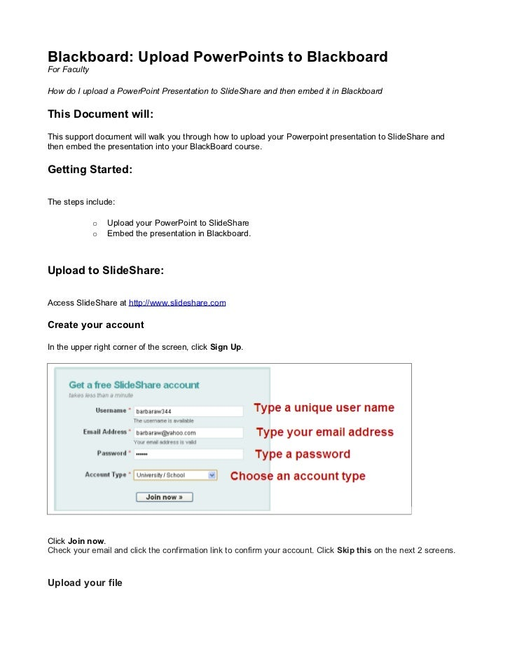 Blackboard: Upload PowerPoints to BlackboardFor FacultyHow do I upload a PowerPoint Presentation to SlideShare and then em...