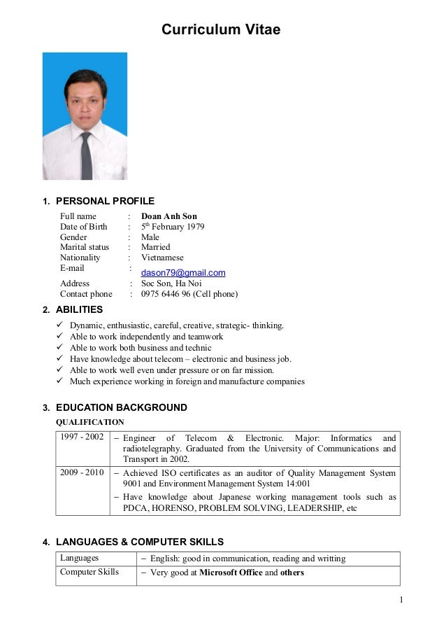 Curriculum Vitae 1. PERSONAL PROFILE Full name : Doan Anh Son Date of Birth : 5th February 1979 Gender : Male Marital stat...