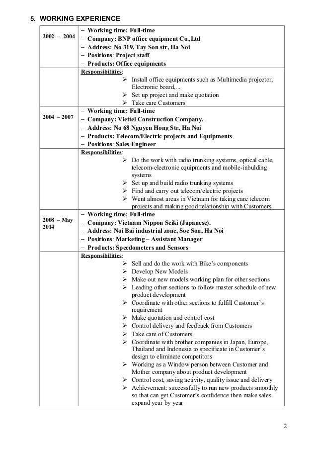 5. WORKING EXPERIENCE 2002 – 2004 − Working time: Full-time − Company: BNP office equipment Co.,Ltd − Address: No 319, Tay...