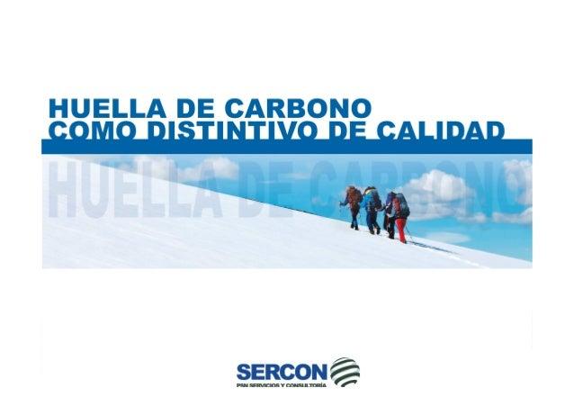 1. PRESENTACIÓN 2. HUELLA DE CARBONO: CONCEPTO, METODOLOGÍAS Y VENTAJAS. 3. CÁLCULO DE LA HUELLA DE CARBONO. 3.1. PROCESO ...