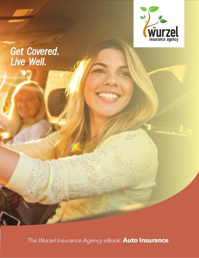 The Wurzel Insurance Agency eBook: Auto Insurance