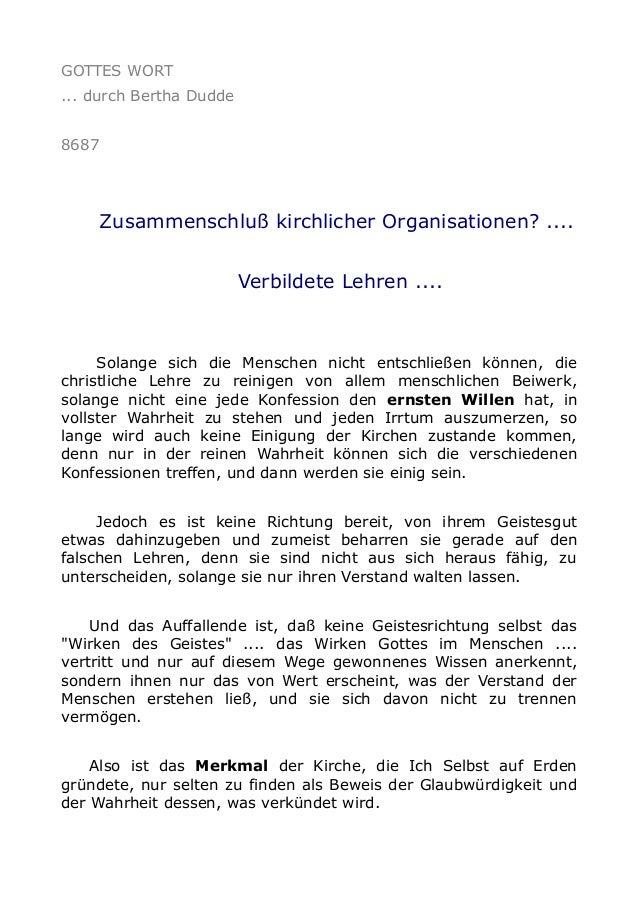 GOTTES WORT ... durch Bertha Dudde 8687 Zusammenschluß kirchlicher Organisationen? .... Verbildete Lehren .... Solange sic...