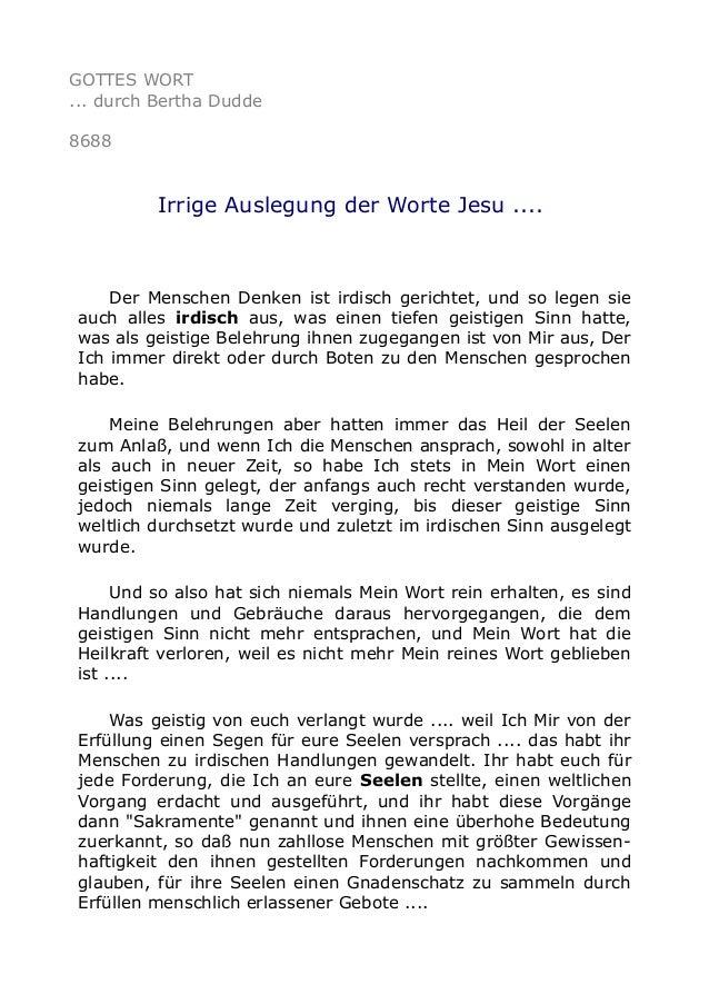 GOTTES WORT ... durch Bertha Dudde 8688 Irrige Auslegung der Worte Jesu .... Der Menschen Denken ist irdisch gerichtet, un...