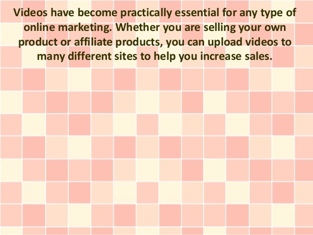 Videos have become practically essential for any type of  online marketing. Whether you are selling your own product or af...
