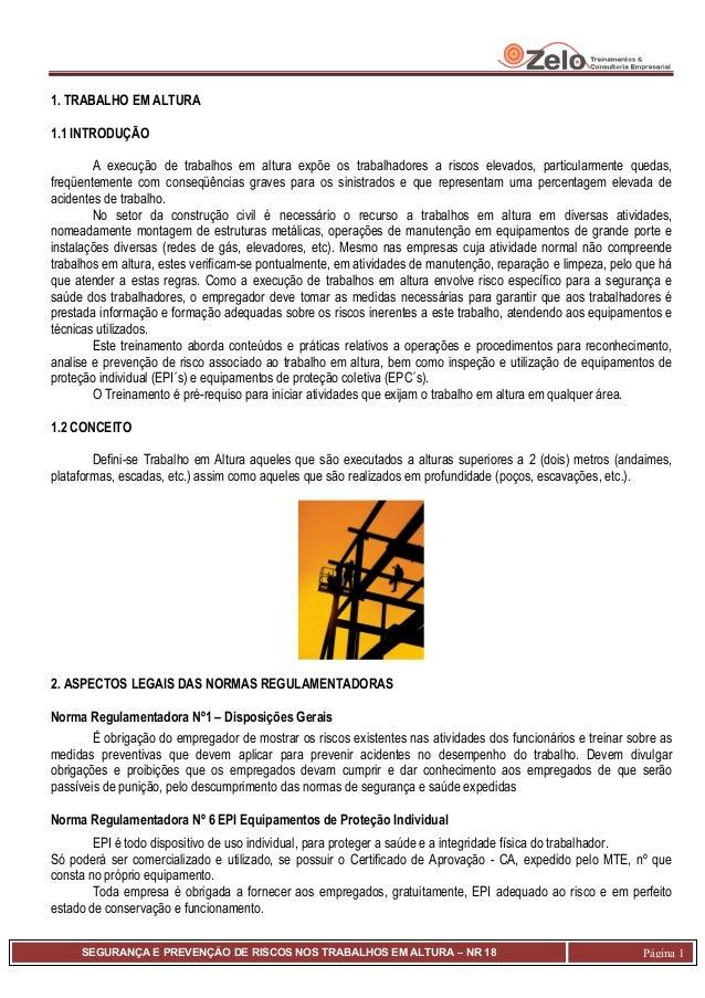 SEGURANÇA E PREVENÇÃO DE RISCOS NOS TRABALHOS EM ALTURA – NR 18 Página 11. TRABALHO EM ALTURA1.1 INTRODUÇÃOA execução de t...