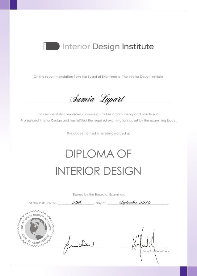 On The Recommendation From The Board Of Examiners Of The Interior Design  Institute Has Successfully Completed