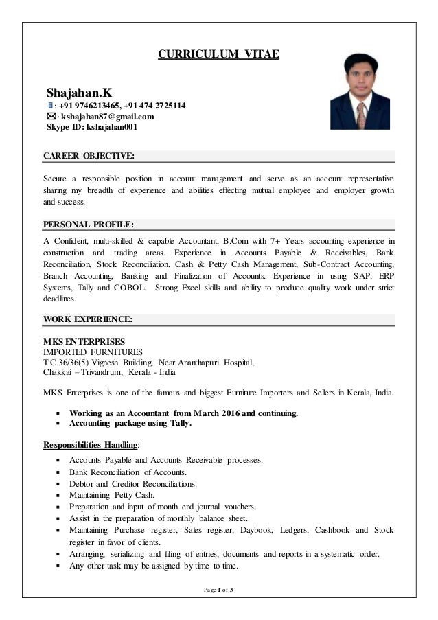 Page 1 of 3 CURRICULUM VITAE CAREER OBJECTIVE: Secure a responsible position in account management and serve as an account...
