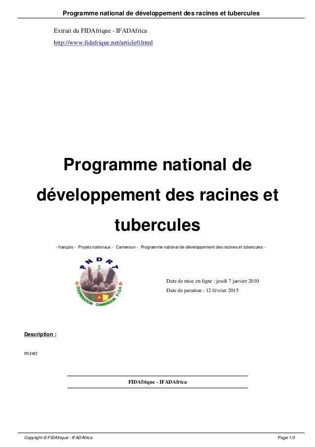 Programme national de développement des racines et tubercules Extrait du FIDAfrique - IFADAfrica http://www.fidafrique.net...