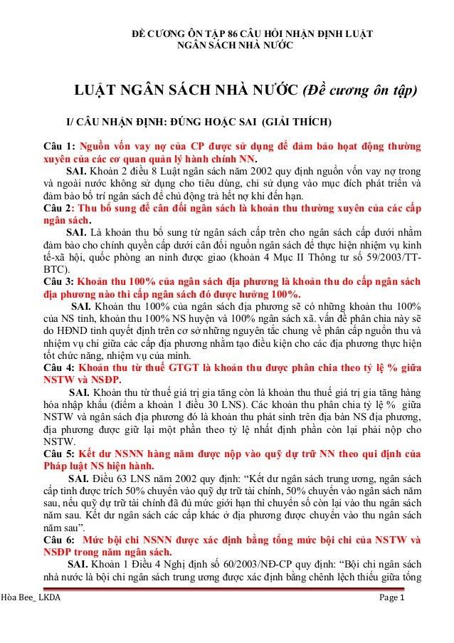 ĐỀ CƯƠNG ÔN TẬP 86 CÂU HỎI NHẬN ĐỊNH LUẬT NGÂN SÁCH NHÀ NƯỚC LUẬT NGÂN SÁCH NHÀ NƯỚC (Đề cương ôn tập) I/ CÂU NHẬN ĐỊNH: Đ...