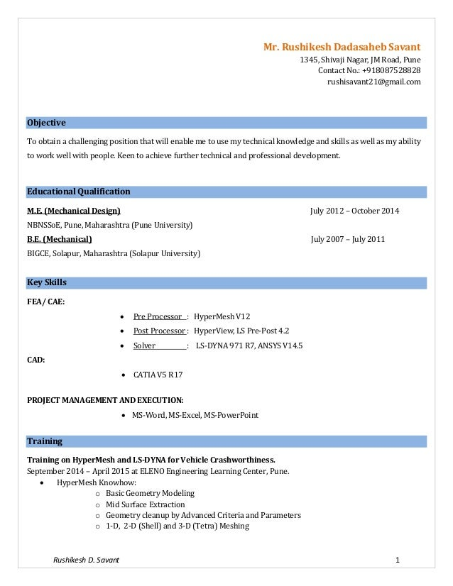 Rushikesh D. Savant 1 Mr. Rushikesh Dadasaheb Savant 1345, Shivaji Nagar, JM Road, Pune Contact No.: +918087528828 rushisa...