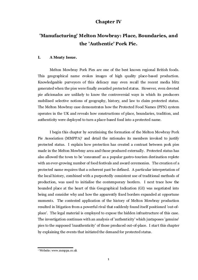 Chapter IV 'Manufacturing' Melton Mowbray: Place, Boundaries, and the 'Authentic' Pork Pie. I. A Meaty Issue. Melton Mowbr...