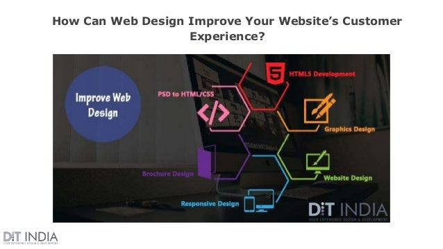 How Can Web Design Improve Your Website's Customer Experience?