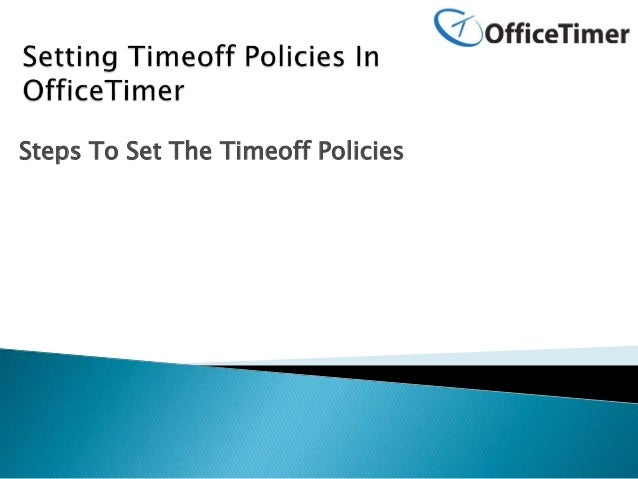 Steps To Set The Timeoff Policies