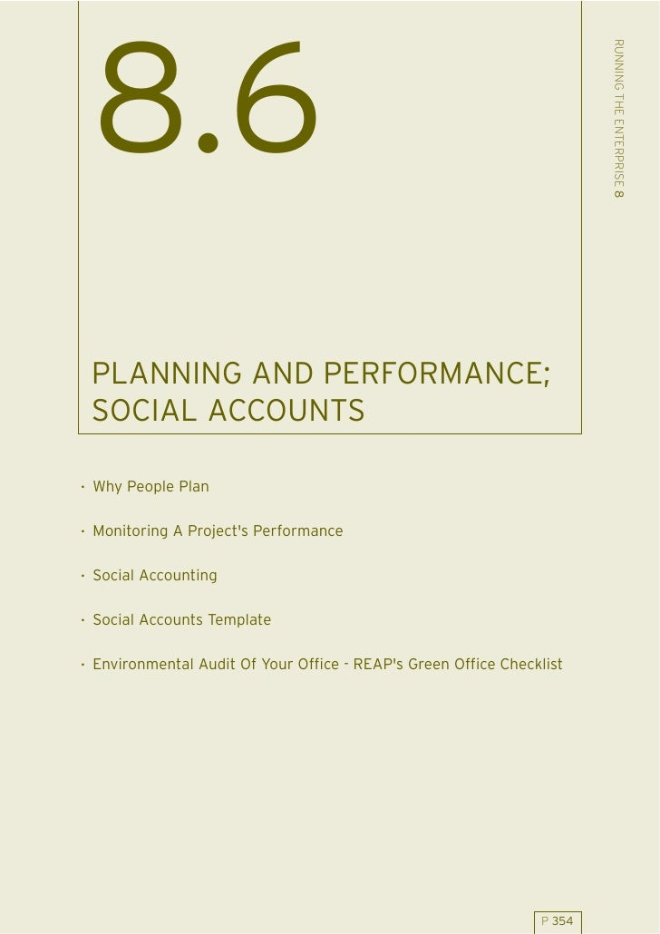 RUNNING THE ENTERPRISE 8  8.6  PLANNING AND PERFORMANCE;  SOCIAL ACCOUNTS  . Why People Plan  . Monitoring A Project's Per...