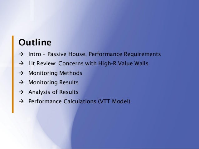 Passive House Wall Assembly Performance - A Case Study Slide 2