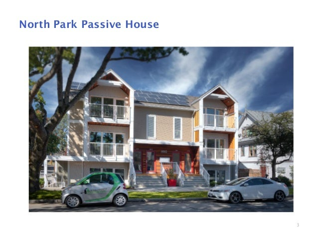 Passive House Wall Assembly Performance - A Case Study Slide 3