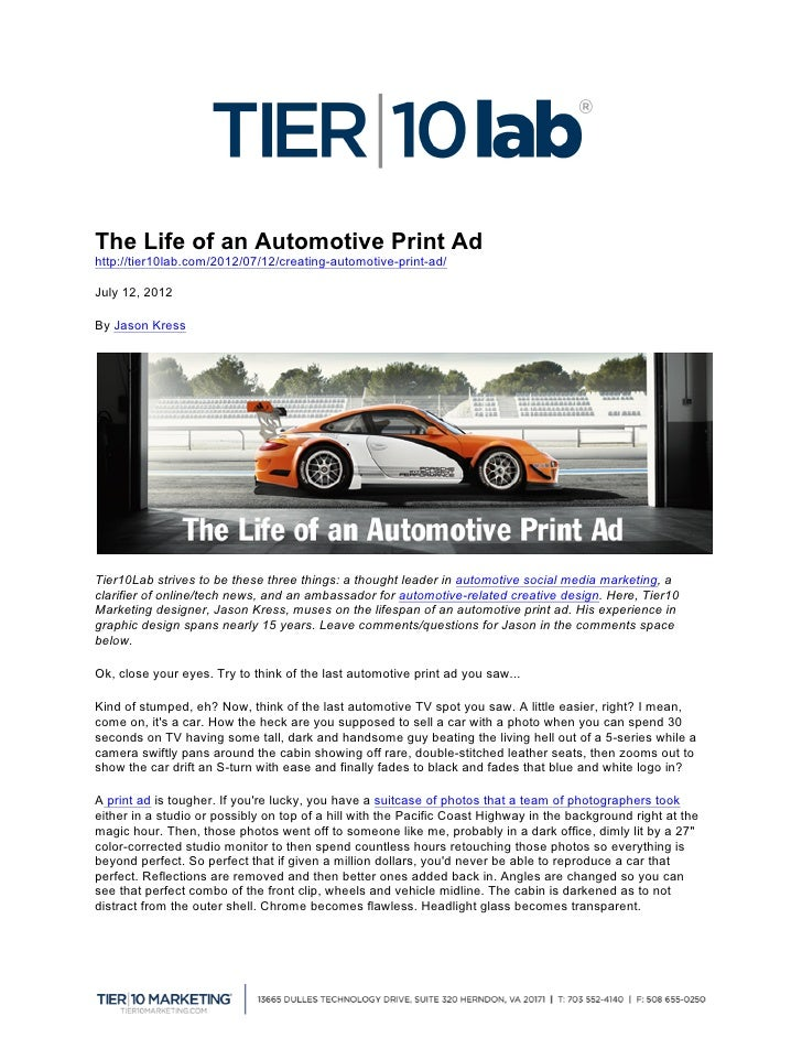 The Life of an Automotive Print Adhttp://tier10lab.com/2012/07/12/creating-automotive-print-ad/July 12, 2012By Jason Kress...