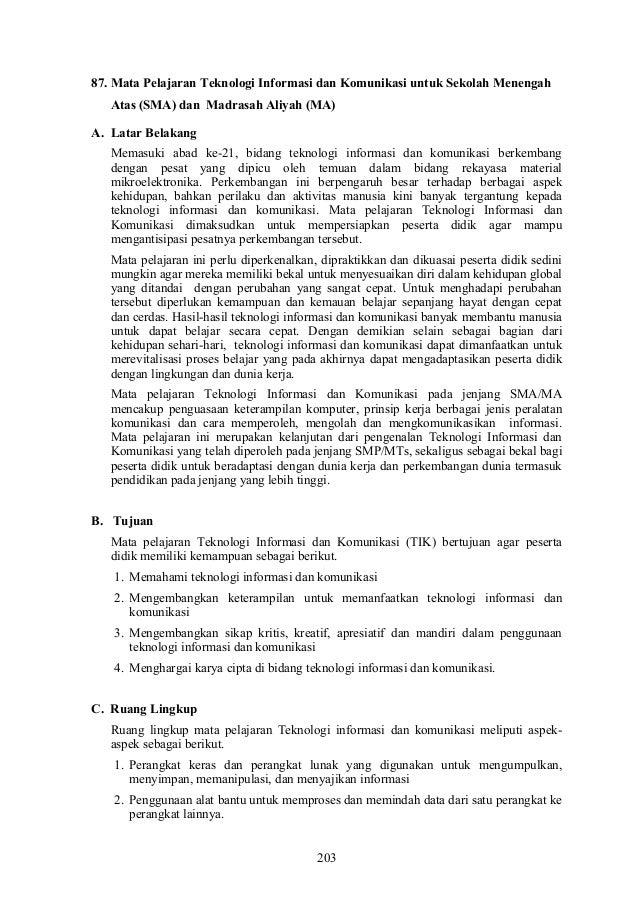 87. Mata Pelajaran Teknologi Informasi dan Komunikasi untuk Sekolah MenengahAtas (SMA) dan Madrasah Aliyah (MA)A. Latar Be...