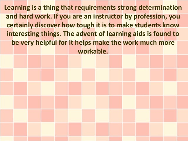 Learning is a thing that requirements strong determination and hard work. If you are an instructor by profession, you cert...