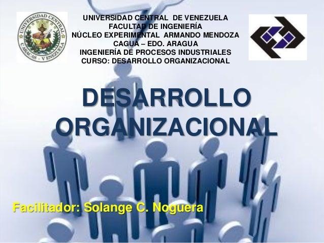 UNIVERSIDAD CENTRAL DE VENEZUELA FACULTAD DE INGENIERÍA NÚCLEO EXPERIMENTAL ARMANDO MENDOZA CAGUA – EDO. ARAGUA INGENIERÍA...
