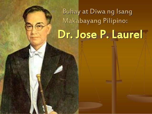 Dr. Jose P. Laurel Buhay at Diwa ng Isang Makabayang Pilipino: