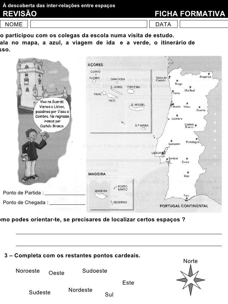 À descoberta das inter-relações entre espaços REVISÃO                                                FICHA FORMATIVA  NOME...