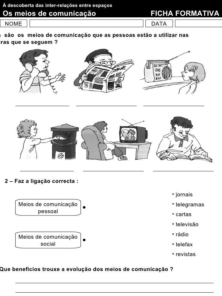 À descoberta das inter-relações entre espaços Os meios de comunicação                            FICHA FORMATIVA  NOME    ...
