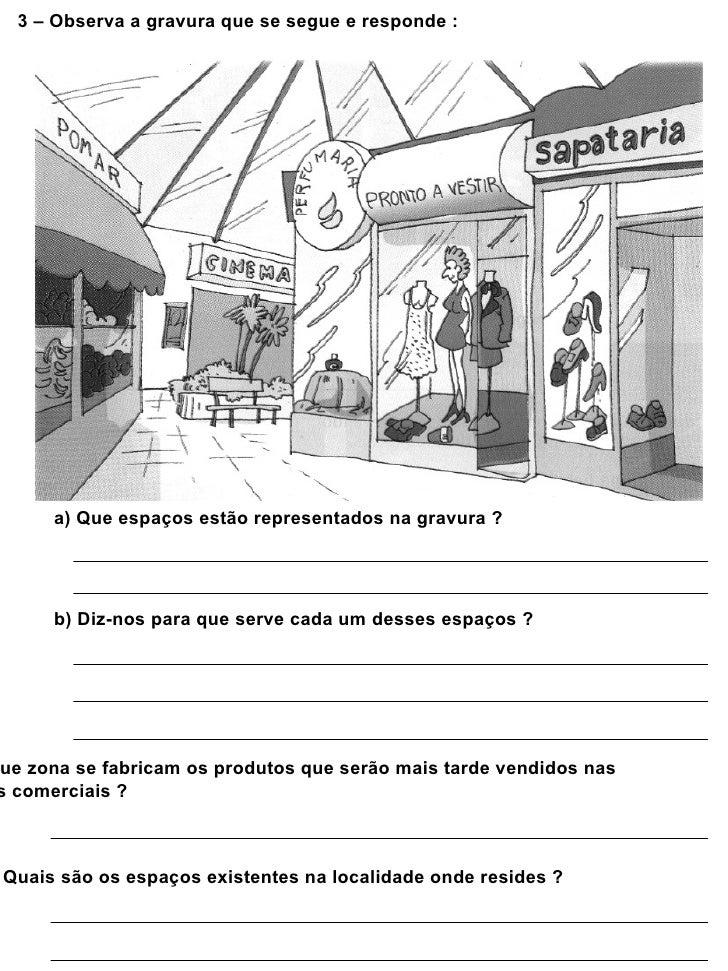 3 – Observa a gravura que se segue e responde :      a) Que espaços estão representados na gravura ?      b) Diz-nos para ...