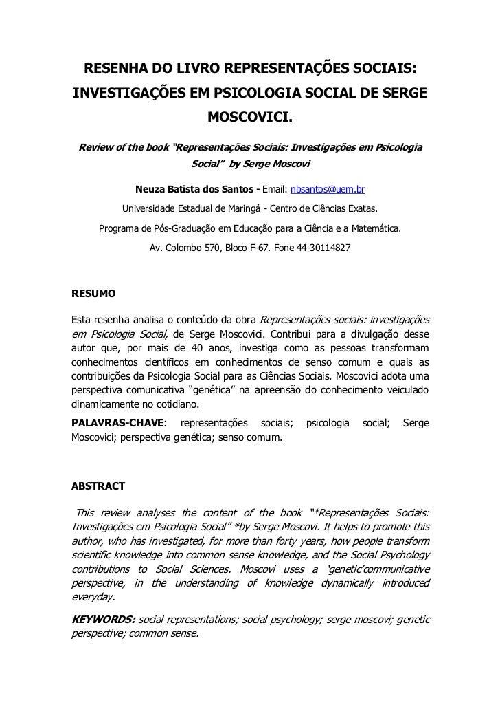 RESENHA DO LIVRO REPRESENTAÇÕES SOCIAIS:INVESTIGAÇÕES EM PSICOLOGIA SOCIAL DE SERGE                               MOSCOVIC...