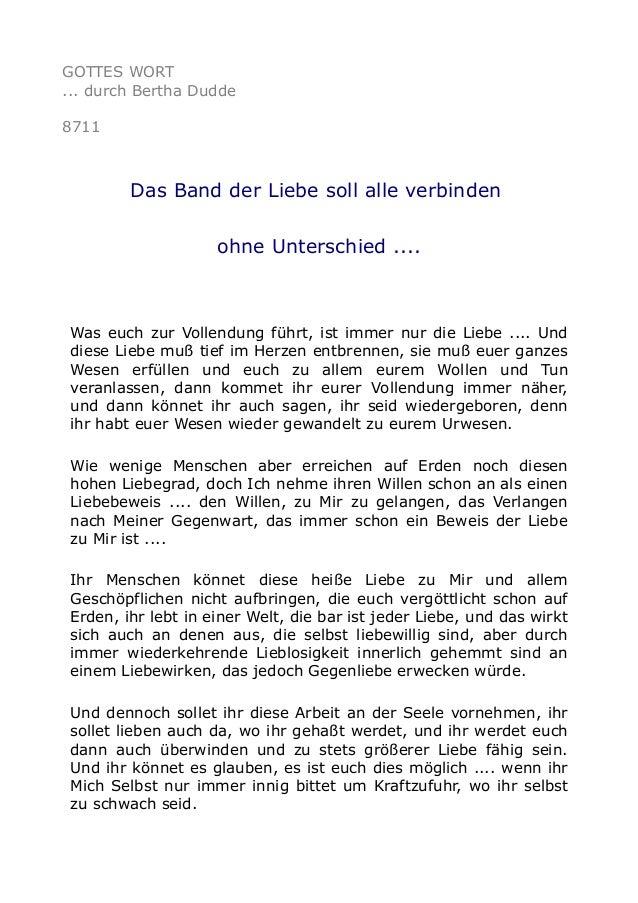 GOTTES WORT ... durch Bertha Dudde 8711 Das Band der Liebe soll alle verbinden ohne Unterschied .... Was euch zur Vollendu...